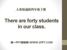 《There are forty students in our class》PPT课件3