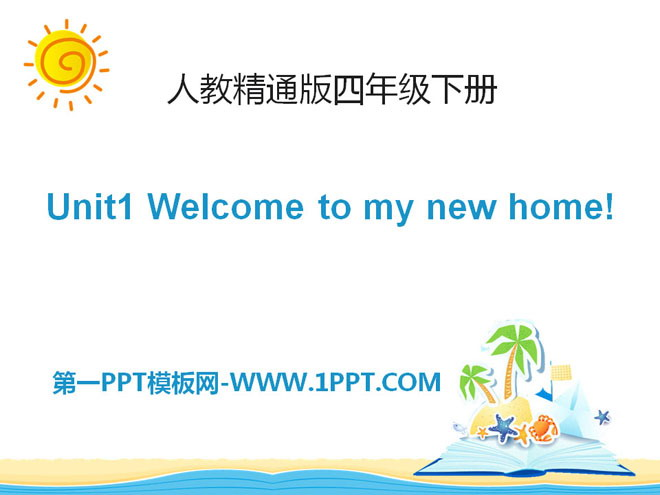 《Welcome to my new home》PPT课件