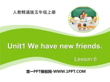 《We have new friends》PPT课件6