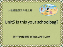 《Is this your schoolbag?》PPT课件3