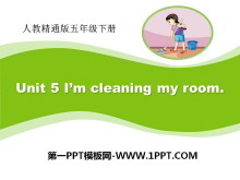 《I'm cleaning my room》PPT课件