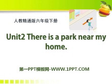 《There is a park near my home》PPT课件4