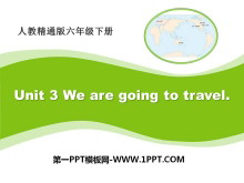 《We are going to travel》PPT�n件2
