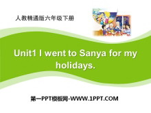 《I went to Sanya for my holidays》PPT课件