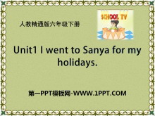 《I went to Sanya for my holidays》PPT课件5