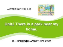 《There is a park near my home》PPT课件