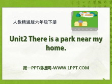 《There is a park near my home》PPT课件2