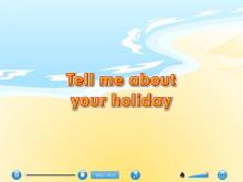 《I went to Sanya for my holidays》Flash动画课件7