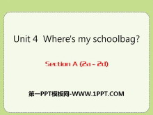 《Where's my schoolbag?》PPT课件12