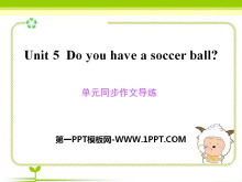 《Do you have a soccer ball?》PPT课件8
