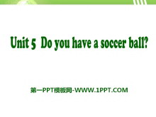 《Do you have a soccer ball?》PPT课件9
