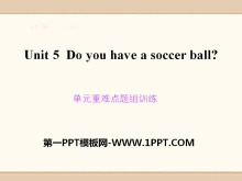 《Do you have a soccer ball?》PPT课件10