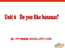 《Do you like bananas?》PPT课件14