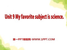 《My favorite subject is science》PPT课件10