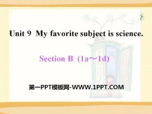 《My favorite subject is science》PPT课件15