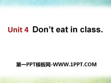 《Don't eat in class》PPT�n件6