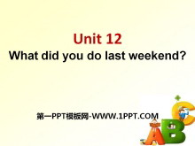《What did you do last weekend?》PPT�n件6