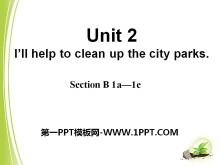 《I'll help to clean up the city parks》PPT课件8