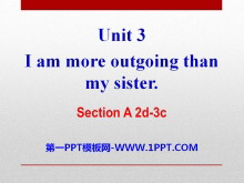 《I'm more outgoing than my sister》PPT课件22