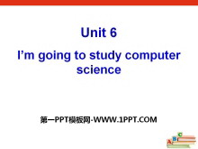 《I'm going to study computer science》PPT课件19