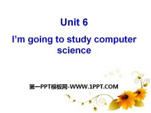 《I'm going to study computer science》PPT课件20