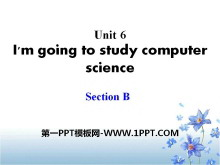 《I'm going to study computer science》PPT课件23