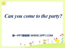 《Can you come to my party?》PPT�n件16
