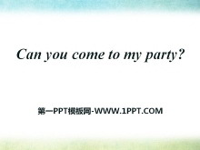 《Can you come to my party?》PPT�n件19