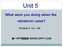 《What were you doing when the rainstorm came?》PPT课件7