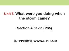 《What were you doing when the rainstorm came?》PPT课件12