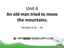 《An old man tried to move the mountains》PPT课件8