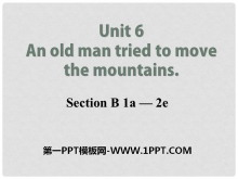 《An old man tried to move the mountains》PPT课件9