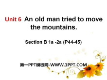 《An old man tried to move the mountains》PPT课件12