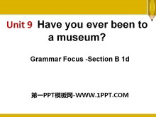 《Have you ever been to a museum?》PPT�n件13