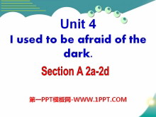 《I used to be afraid of the dark》PPT课件12
