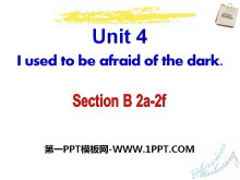 《I used to be afraid of the dark》PPT课件16