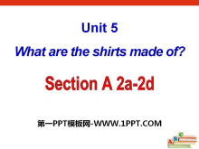 《What are the shirts made of?》PPT课件20