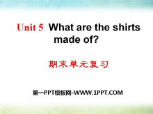 《What are the shirts made of?》PPT课件26