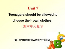 《Teenagers should be allowed to choose their own clothes》PPT课件24