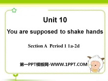 《You are supposed to shake hands》PPT课件8