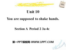 《You are supposed to shake hands》PPT课件9