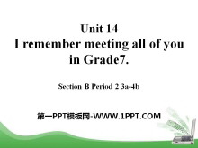 《I remember meeting all of you in Grade 7》PPT�n件11