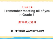 《I remember meeting all of you in Grade 7》PPT�n件14