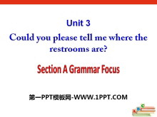 《Could you please tell me where the restrooms are?》PPT�n件17