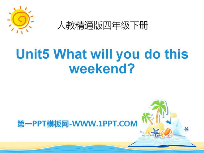 《What will you do this weekend?》PPT课件