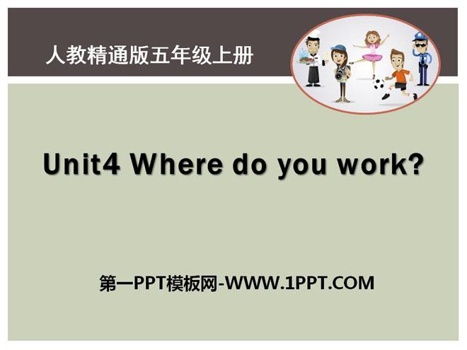 《Where do you work?》PPT课件3