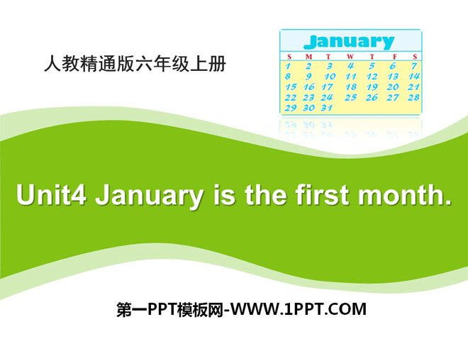 《January is the first month》PPT课件