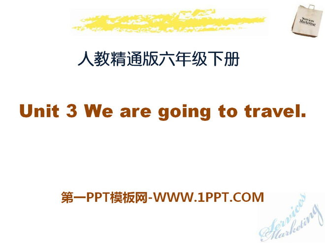 《We are going to travel》PPT课件3
