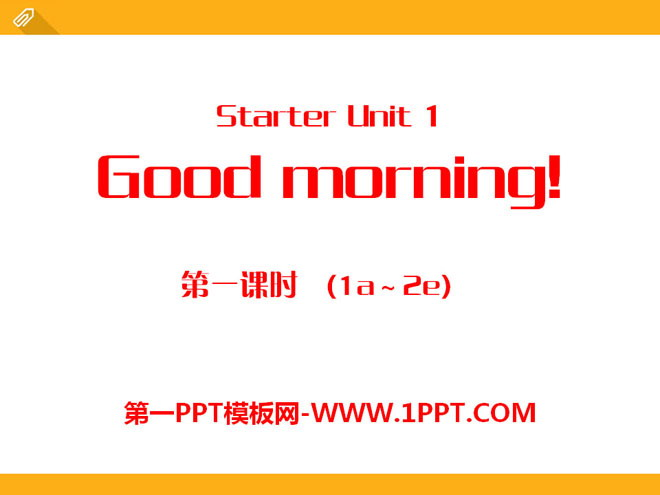 《Good morning!》StarterUnit1PPT课件7