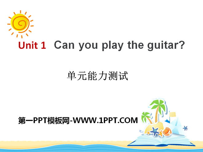 《Can you play the guitar?》PPT课件12
